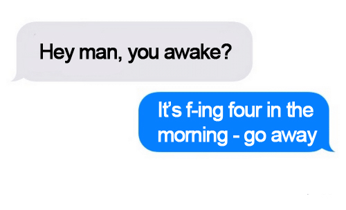 cell phone text to friend four in the morning